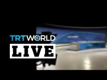 LIVE: Watch TRTWORLD
